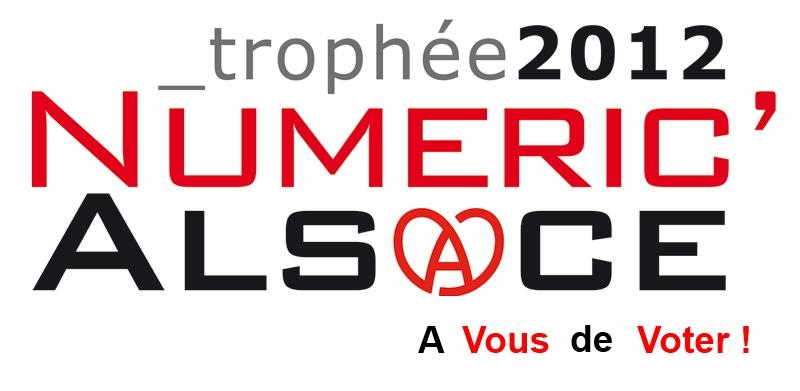 Pour nous soutenir en votant, participez au prix des internautes Trophée Numéric'Alsace 2012